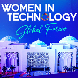 """When women rise, we all rise"" Women in Technology Global Forum Review"